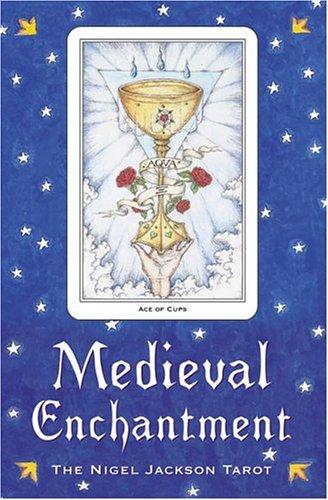 Medieval Enchantment: The Nigel Jackson Tarot