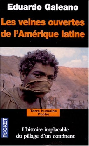 Les veines ouvertes de l'Amérique latine