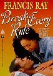 Break Every Rule Pdf Book