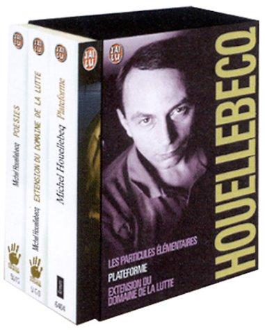 Michel Houellebecq Coffret en 3 volumes: Les Particules élémentaires ; Plateforme ; Extension du domaine de la lutte
