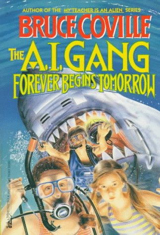 Forever Begins Tomorrow (A.I. Gang, #3)