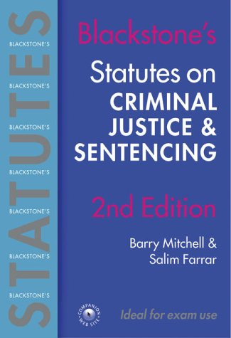 Blackstone's Statutes on Criminal Justice & Sentencing, 2004/2005