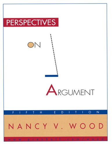 Perspectives On Argument By Nancy V Wood