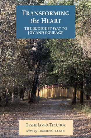 Transforming the Heart: The Buddhist Way to Joy and Courage