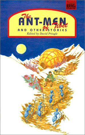 The Ant-Men of Tibet and Other Stories