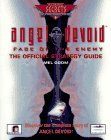 Angel Devoid: Face of the Enemy: The Official Strategy Guide