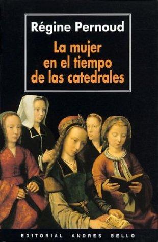La mujer en el tiempo de las catedrales
