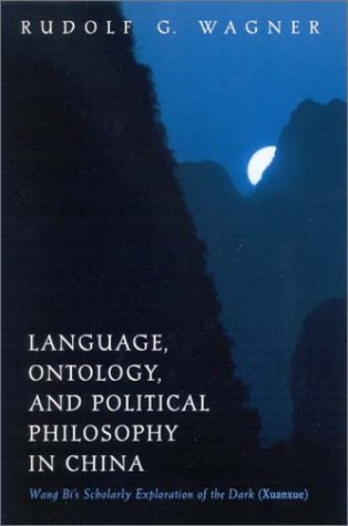 Language Ontology and Political PH: Wang Bi's Scholarly Exploration of the Dark