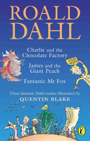 Roald Dahl Omnibus: Charlie and the Chocolate Factory / James and the Giant Peach / Fantastic Mr Fox