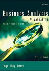 Business Analysis and Valuation: Using Financial Statements, Text and Cases Pdf Book
