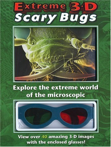Extreme 3-D Scary Bugs