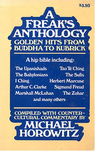 A Freak's Anthology: Golden Hits from Buddha to Kubrick