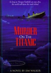Murder on the Titanic Pdf Book