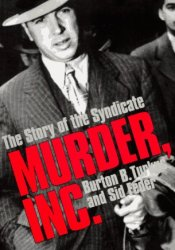 Murder, Inc.: The Story Of The Syndicate Pdf Book