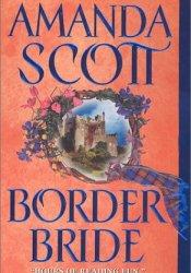 Border Bride (Border Trilogy I, #1) Pdf Book