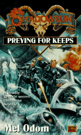 Preying for Keeps (Shadowrun, #21)