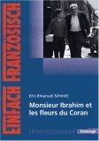 Éric Emmanuel Schmitt, Monsieur Ibrahim Et Les Fleurs Du Coran