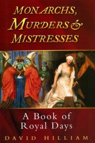 Monarchs, Murderers and Mistresses Book Pdf ePub
