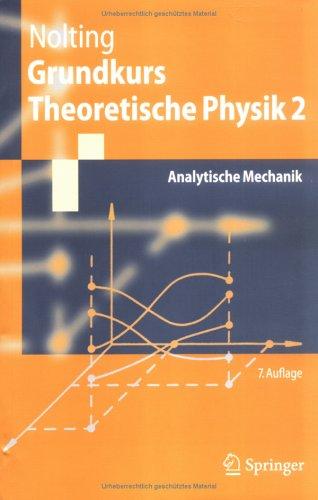 Grundkurs Theoretische Physik 2: Analytische Mechanik