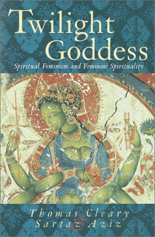 Twilight Goddess: Spiritual Feminism and Feminine Spirituality