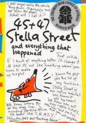 45 + 47 Stella Street And Everything That Happened (Stella Street, #1) Pdf Book