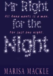 Mr. Right For The Night Book by Marisa Mackle