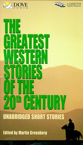 The Greatest Western Stories of the 20th Century
