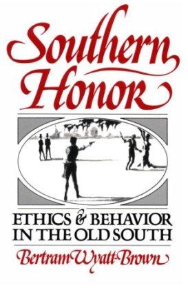 Resultado de imagen para Southern Honor: Ethics and Behavior in the Old South