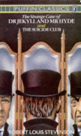 The Strange Case Of Dr. Jekyll and Mr. Hyde and The Suicide Club