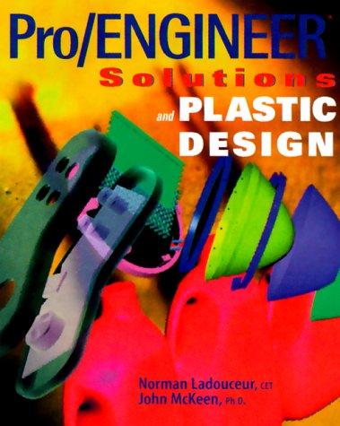 Pro/Engineer Solutions & Plastics Design