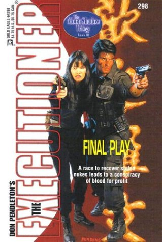 Final Play (Mack Bolan The Executioner, #298)