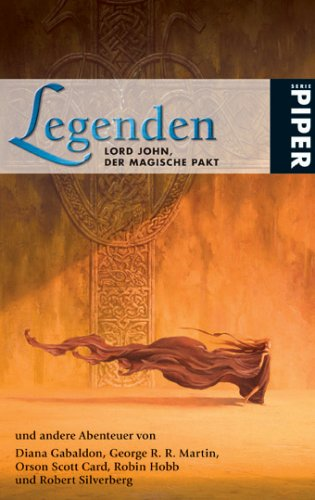 Legenden: Lord John, der magische Pakt und andere Abenteuer