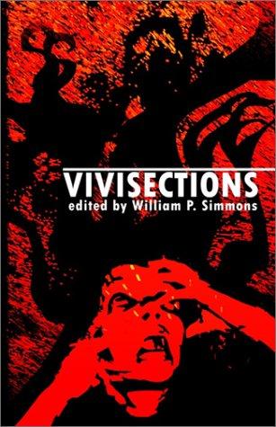 Vivisections