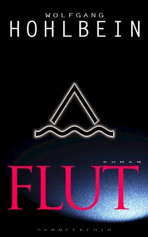 Flut (Apokalypse, #1)