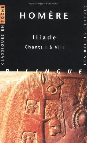 Iliade chants I à VIII