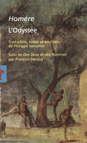L'Odyssée : suivie de des lieux et des hommes