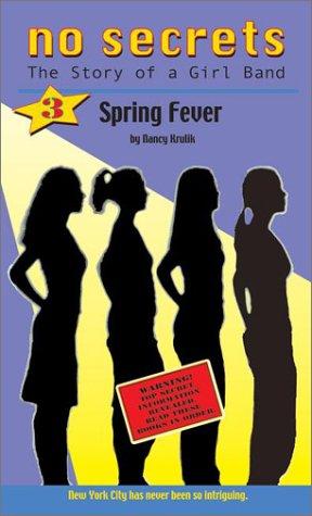 Spring Fever (No Secrets: the Story of a Girl Band, #3)