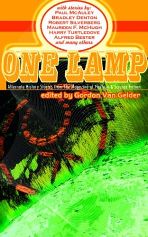 One Lamp: Alternate History Stories from The Magazine of Fantasy and Science Fiction