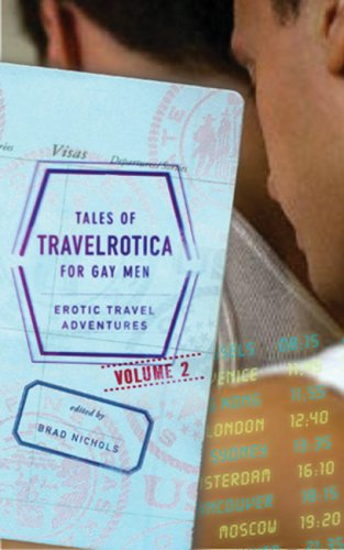 Tales of Travelrotica for Gay Men: Erotic Travel Adventures: Volume 2