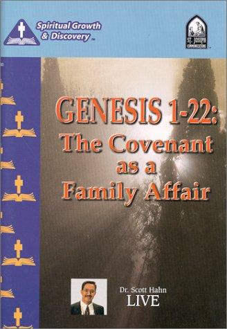 Genesis 1-22 : The Covenant as a Family Affair