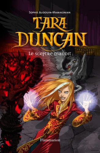 Le sceptre maudit (Tara Duncan, #3)