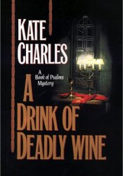 A Drink of Deadly Wine Pdf Book