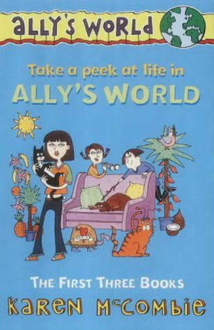 Ally's World: The First Three Books