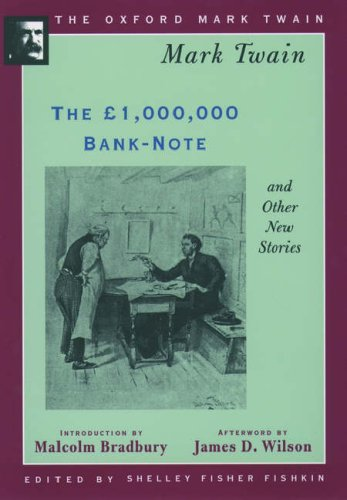 The £1,000,000 Bank-Note and Other New Stories