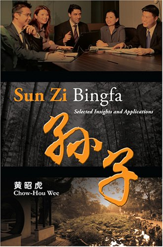 Sun Zi Bingfa   Selected Insights And Applications