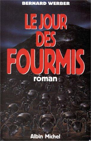 Le Jour des fourmis (La Saga des Fourmis, #2)