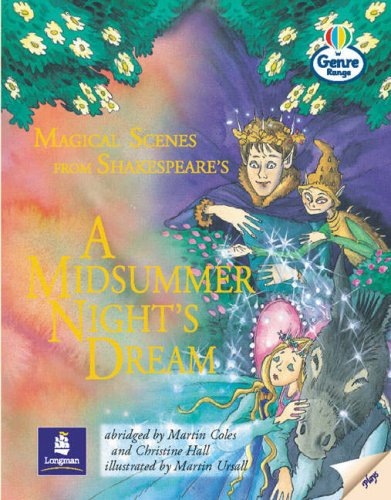 "Magical Scenes from a ""Midsummer Night's Dream"""