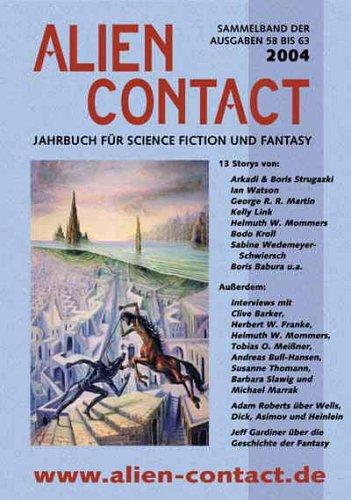 Alien Contact Jahrbuch 2004