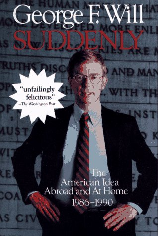 Suddenly: The American Idea Abroad and at Home, 1986-1990