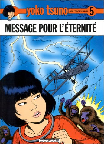 Message pour l'éternité (Yoko Tsuno #5)